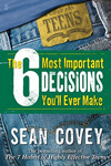 The-6-Most-Important-Decisions-You-ll-Ever-Make-Covey-Sean-100x150