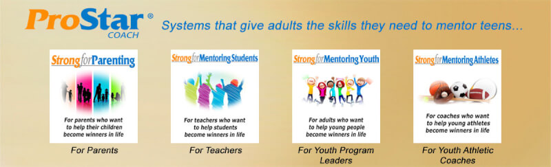 ProStar Coach - Online systems that give adults the skills they need to mentor teens