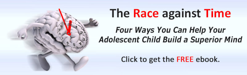 The Race against Time - Learn 4 ways you can help your adolescent child build a superior mind